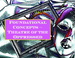 "A theater mask with a diamond-studded eye and dark lips rests next to an empty wooden picture frame and long string of Mardi Gras beads, all set against a silky fabric background. The photo is mostly grayscale, with select purple and rainbow highlights. Bold white text on a purple background reads: ""Foundational Concepts – Theatre of the Oppressed."" Photo by Africa Studio, adapted by Dara Burwell."